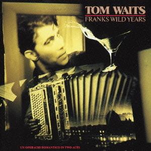 tom-waits-franks-wild-years